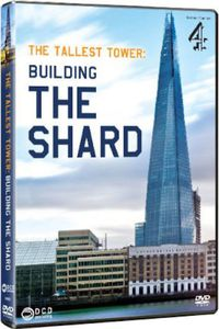 The Tallest Tower: Building The Shard