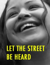 Let the Street Be Heard