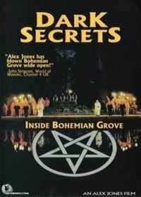 Dark Secrets: Inside Bohemian Grove