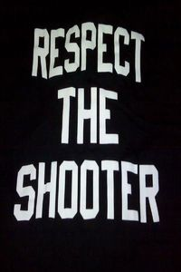 Respect the Shooter