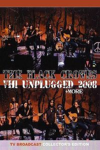 The Black Crowes: VH1 Unplugged 2008