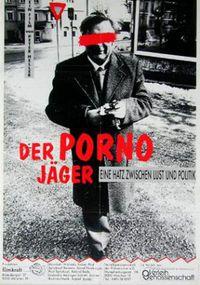 Der Pornojäger - Eine Hatz zwischen Lust und Politik